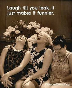 that's hilarious! Sometimes it hasn't been all that funny. But, it reads well. Laugh til you leak. The older you get, the easier that is to do. Now Quotes, Funny Quotes, Funny Memes, It's Funny, Jokes, That's Hilarious, Happy Quotes, Funny Shit, Funny Stuff