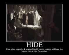 Dungeons & Dragons. Stealth check…