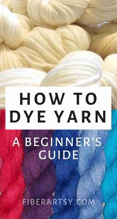 Dyeing Yarn: A Beginner's Guide ~ Learn how to dye your own beautiful yarn with this complete beginner's guide Beginner's Guide to Hand Dyeing Yarn Learn the basics of how to hand dye beautiful yarn! Where to find yarn, what type of dye to use and Crochet Yarn, Knitting Yarn, Crochet Pattern, Yarn Crafts, Fabric Crafts, Tie Dye Tutorial, Natural Dye Fabric, Natural Dyeing, Fabric Dyeing Techniques