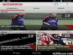 Arseblog (Official)  Android App - playslack.com , This is the official app for the award winning Arseblog.com, a daily blog about Arsenal FC. It features daily posts, arseblog news, comments (arses), the weekly Arsecast (podcast), columnists, Twitter and much more.App supports push notifications and has a widget to show latest news or blog.NB because of technical restrictions in android you can't use widgets if the app is moved to the SD card.Arseblog can be found at www.arseblog.com…