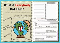 "Make your own ""What if Everybody Did That?"" class book. #charactereducation #earthday"