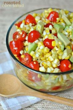 Roasted Corn Salad with Honey Lime Dressing, tomatoes and avocado! One of our new favorites!
