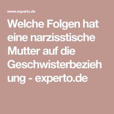 Welche Folgen hat eine narzisstische Mutter auf die Geschwisterbeziehung - experto.de