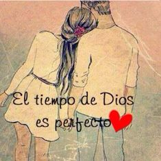 GOD'S timing is perfect Bible Verses Quotes, Me Quotes, Quotes Amor, Frases Love, Love Phrases, God Loves You, Love You, My Love, Spanish Quotes