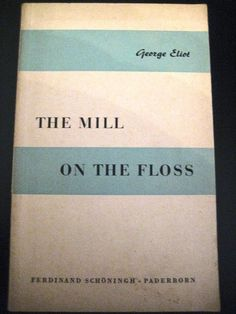 The mill on the floss, George Eliot George Eliot, Milling, Ferdinand, Cards Against Humanity, Ebay, High School Graduation, School