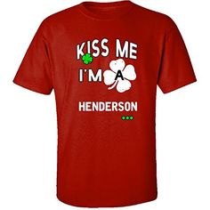 Funny St Patricks Day Irish Kiss Me Im A Henderson  Adult Shirt 3xl Red -- St Patricks Day offer can be found by clicking the image