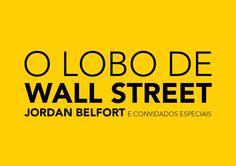 Identidade Visual para Evento Internacional Lobo de Wall Street - Logo Palco do Evento