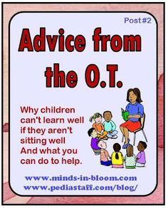 » Advice from the OT:  Why Good Sitting