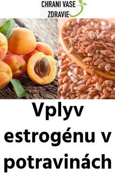 Vplyv estrogénu v potravinách Cantaloupe, Beans, Health Fitness, Fruit, Vegetables, Food, Essen, Vegetable Recipes, Meals