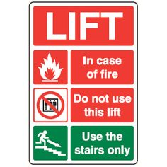 FA16 - Do Not Use Lift Use Stairs Sign