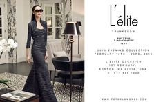 2015 Evening Collection, February 12th - 23rd, 2015 at L'ELITE OCCASION, 121 Newbury, Boston, MA 02116, USA. Call to book an appointment +1 617 424 1020 - www.lelite.com/