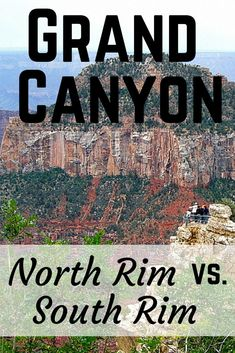Grand Canyon North Rim vs South Rim: Which Side is Better to Visit? New Orleans, New York, Arizona Road Trip, Arizona Travel, Las Vegas, Grand Canyon Vacation, Grand Canyon Rv Parks, Grand Canyon Camping, Canyon Road