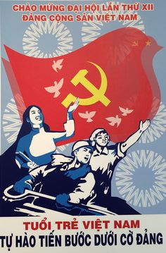Tranh cổ động giàu sức sống do sinh viên sáng tạo năm 2015 | Nhịp sống trẻ | Dân trí Communist Propaganda, Propaganda Art, Good Morning Vietnam, X Picture, Vietnam War Photos, Political Posters, Indochine, Commercial Art, Red Art
