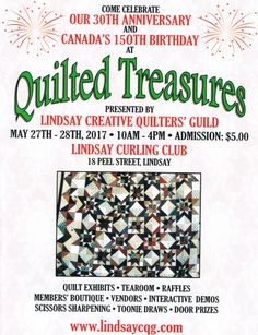 Quilted Treasures, presented by the Lindsay Creative Quilters Guild. May 2017 to Linsay Curling Club, 18 Peel St., Lindsay, ON. How To Sharpen Scissors, Door Prizes, Curling, Ontario, Arts And Crafts, Club, Quilts, Creative, Quilt Sets