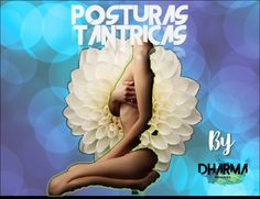 Tantric Postures adapted by DHARMAMassages Madrid Tantric Positions, Massage Center, Positive Comments, Prostate Massage, Tantra, Madrid, Erotic, Told You So, Blog