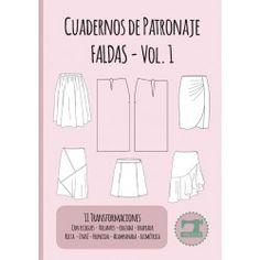 Cuaderno de Patronaje - Faldas - Vol. 1