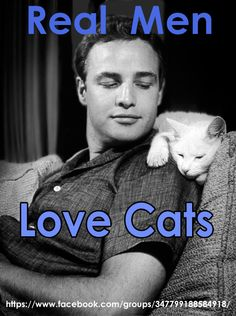 Marlon Brando with his cat. Thank you!