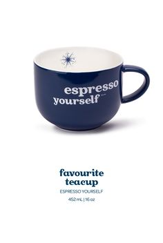 Favourite Teacup - Espresso Yourself.  With the tea name across the front and a cute design to match, we think it's a new favourite in the making.