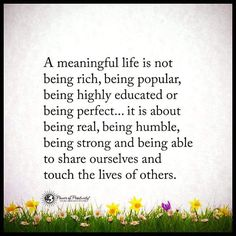 ❤ A meaningful Life ❤ A Beautiful Life ❤