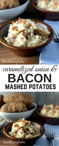 Everyone will LOVE these Caramelized Onion and Bacon Mashed Potatoes. The perfect decadent holiday side dish. #recipe from www.blackberrybabe.com