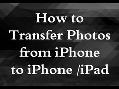 2 Quick Ways to Upload Pictures from iPhone 5/5C/5S to iPhone 7/7 Plus/6...