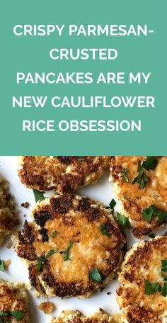 Crispy Parmesan-Crusted Pancakes Are My New Cauliflower Rice Obsession | These golden, cheesy pancakes are officially the best way to use cauliflower rice. Plus, they'll be on your table in just 20 minutes.