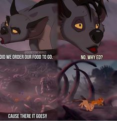 Who ever did the words messed up! First he says dinner not food, also she doesn't say ed because that's bonzi Disney Jokes, Funny Disney Memes, Really Funny Memes, Stupid Funny Memes, Disney Animation, Animation Film, Lion King 1, King 3, Disney Movies To Watch