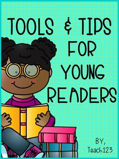 Reading Tips and tools for young readers. Do you have a student that doesn't look at the book when he or she is reading? Read this post for tips. Plus $ lessons, too.