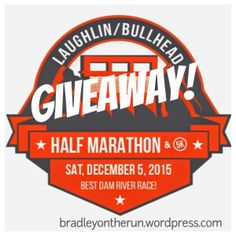 I'm very excited to run my second ever (and much better promoted) giveaway! You'll have the opportunity to win a FREE ENTRY to the inaugural Laughlin / Bullhead Half Marathon, being held in Laugh...