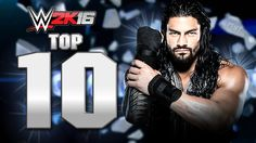 c42e0cd91f WWE 2K16   Roman Reigns Top 10 Moves