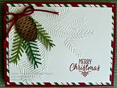 Merry Christmas card using Stampin' Up! Pretty Pines Thinlits and Pine Bough Textured Impressions Embossing Folder