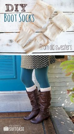 Re-Purpose/Up-Cycle Inspiration: diy boot socks made with old sweater sleeves. #diy #upcycle #fashion #repurpose #recycle