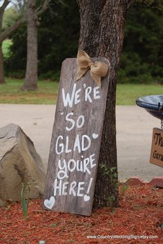 Wedding Sign We're So Glad You're Here Sign by CountryWeddingSign