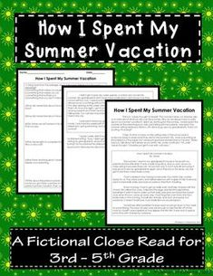 how i spent my summer vacation story elements story elements how i spent my summer vacation a fictional close for 3rd 5th grade