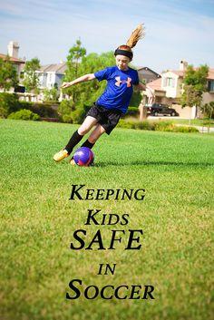 Keeping Kids Safe in Soccer #AD #Soccer
