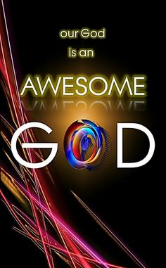 Our God Is An Awesome God ❗️