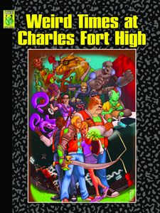 Weird Times at Charles Fort High cover by Gary Bedell