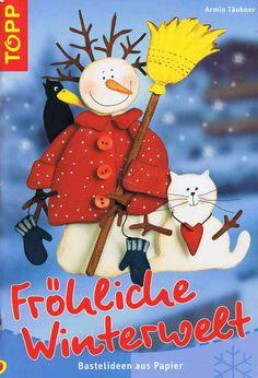 Fröhliche Winterwelt. Fensterbilder und mehr Magazine Crafts, Winter Crafts For Kids, Christmas Cards, Christmas Ornaments, Magazines For Kids, Painted Books, Snowman Crafts, Decoration, Origami
