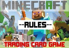 Minecraft Trading Card Game - Rules by acaroa on deviantART