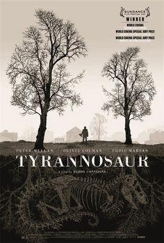 amazing movie:  Tyrannosaur (2011)     Director:  Paddy Considine