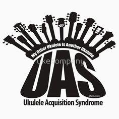 UAS Ukuelele Acquisition Syndrome @ukeco #ukecompany