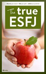 Understanding ESFJs in Relationships and How The ESFJ Gets Along With Other Types | Truity