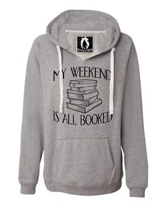 Womens My Weekend Is All Booked Funny Book Reading Lover Deluxe Soft Hoodie http://shoestory.club/