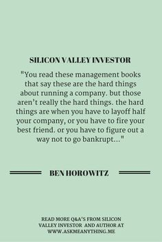 """Author Ben Horowitz explains that """"hard things"""" about running a startup. Management Books, Influential People, Startups, Helping Others, Best Friends, Author, Success, Running, This Or That Questions"""