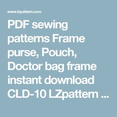 PDF sewing patterns Frame purse, Pouch, Doctor bag frame instant download CLD-10 LZpattern leather craft leather working pattern awl