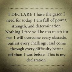 Joel Osteen I declare I have the grace I need today...