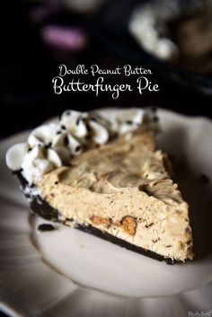 Double Peanut Butter Butterfinger Pie \\ See this recipe and more at PasstheSushi.com