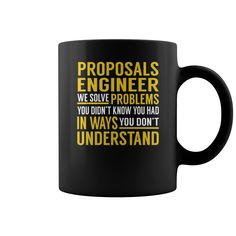 Proposals Engineer Solve Problems Job Title Mugs #gift #ideas #Popular #Everything #Videos #Shop #Animals #pets #Architecture #Art #Cars #motorcycles #Celebrities #DIY #crafts #Design #Education #Entertainment #Food #drink #Gardening #Geek #Hair #beauty #Health #fitness #History #Holidays #events #Home decor #Humor #Illustrations #posters #Kids #parenting #Men #Outdoors #Photography #Products #Quotes #Science #nature #Sports #Tattoos #Technology #Travel #Weddings #Women