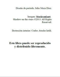 Edita El gato descalzo 1: Mudanza obligada de Germán Atoche Intili. Créditos. Descárgalo gratis en: http://elgatodescalzo.wordpress.com/2012/05/04/e-book1/