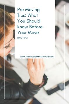 Pre Moving Tips: What You Should Know Before Your Move